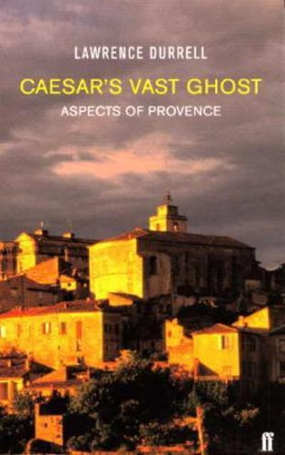 Caesar's vast ghost - Lawrence Durrell