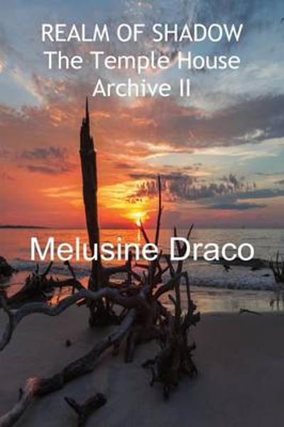 REALM OF SHADOW - Melusine Draco
