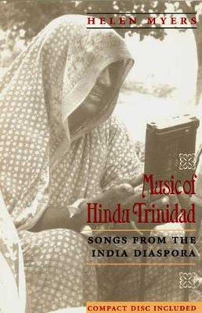 Music of Hindu Trinidad - Helen Myers