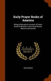 Early Prayer Books of America - John Wright