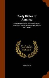 Early Bibles of America - John Wright