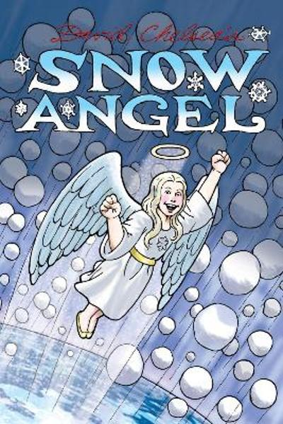 Snow Angel - David Chelsea