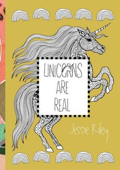 Unicorns Are Real Coloring Book - Jessie Riley