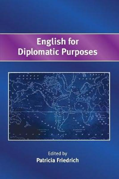 English for Diplomatic Purposes - Patricia Friedrich
