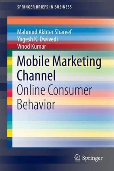 Mobile Marketing Channel - Mahmud Akhter Shareef