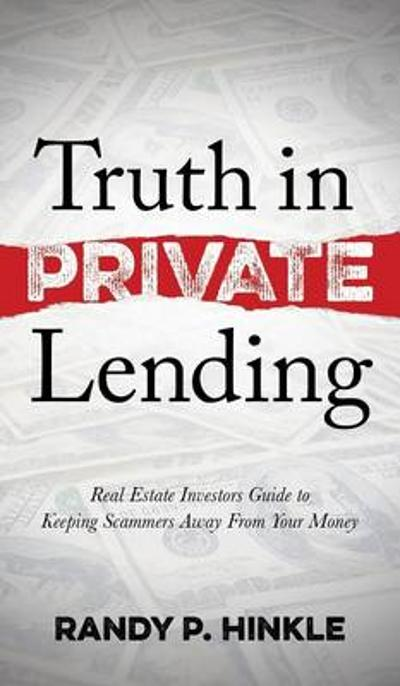 Truth in Private Lending - Randy P. Hinkle