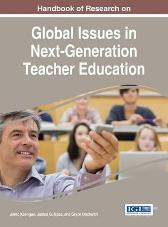 Handbook of Research on Global Issues in Next-Generation Teacher Education - Jared Keengwe Justus G. Mbae Grace Onchwari
