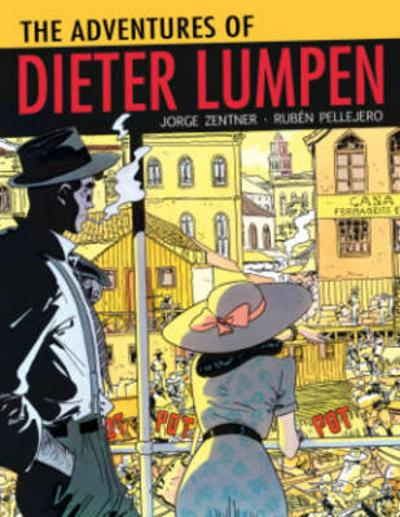 The Adventures Of Dieter Lumpen - Jorge Zentner