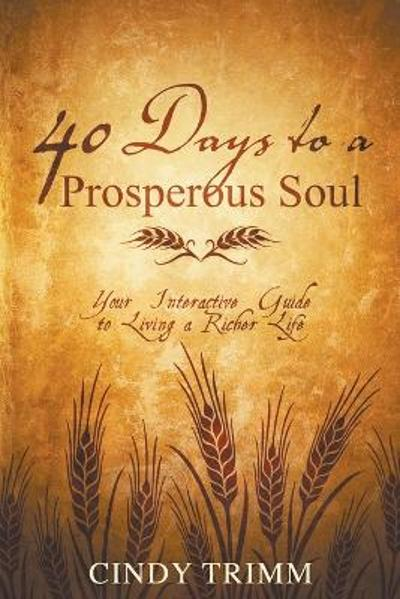 40 Days to a Prosperous Soul - Cindy Trimm