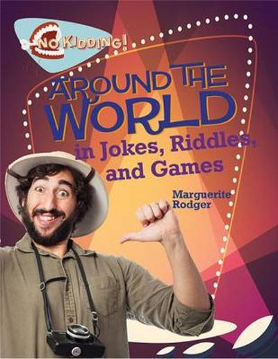 Around the World in Jokes Riddles and Games - Marguerite Rodger