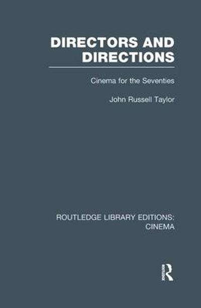 Directors and Directions - John Russell Taylor