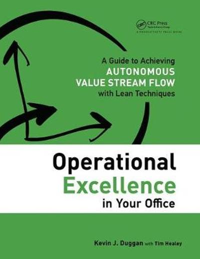 Operational Excellence in Your Office - Kevin J. Duggan