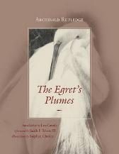 The Egret's Plumes - Archibald Rutledge Jacob F. Rivers III Jim Casada