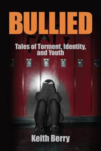 Bullied - Keith Berry