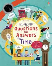 Lift-the-flap Questions and Answers about Time - Katie Daynes Marie-Eve Tremblay