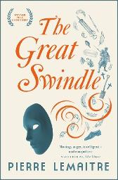 The great swindle - Pierre Lemaitre