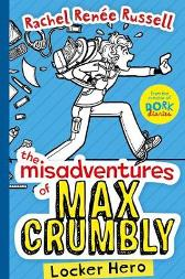 The Misadventures of Max Crumbly 1 - Rachel Renee Russell