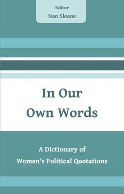 In Our Own Words - Nan Sloane