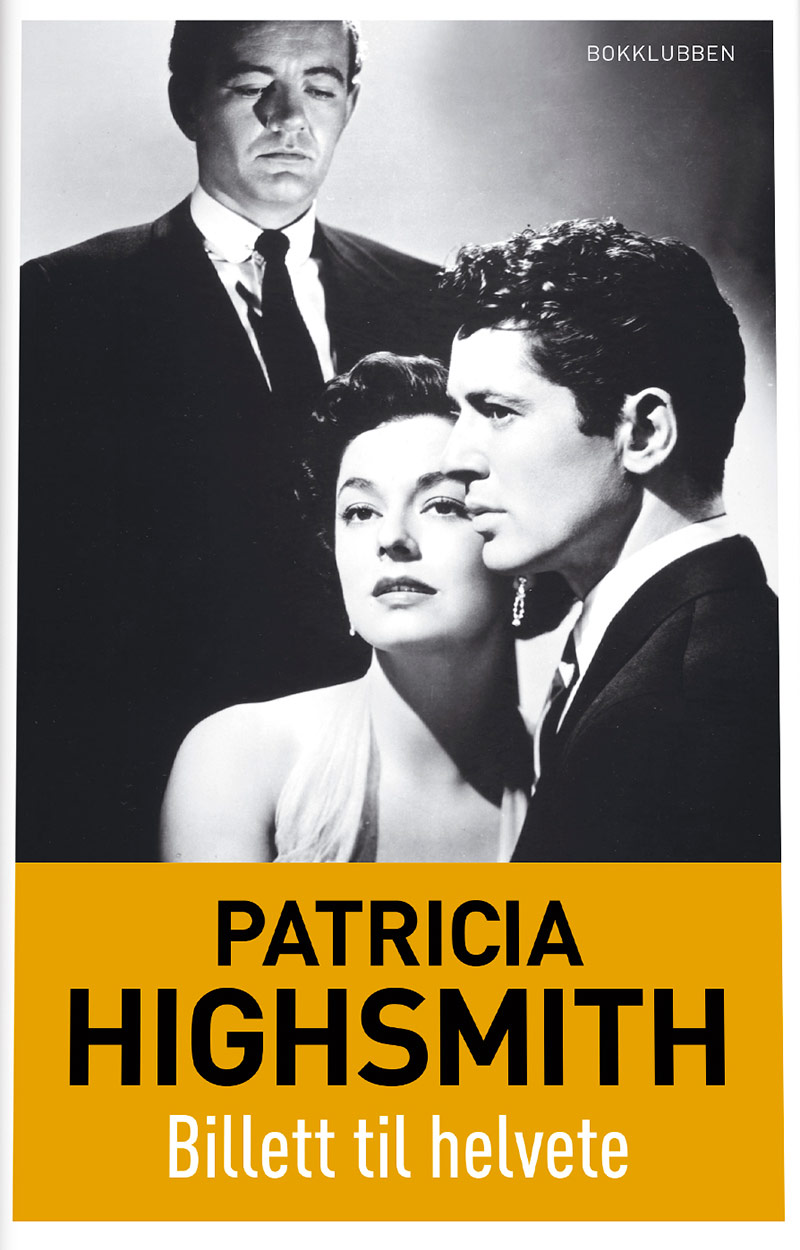 Billett til helvete - Patricia Highsmith