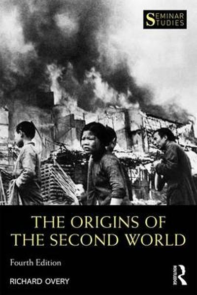 The Origins of the Second World War - Richard Overy