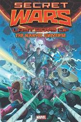 Secret Wars: Last Days Of The Marvel Universe - Al Ewing Cullen Bunn Nathan Edmondson