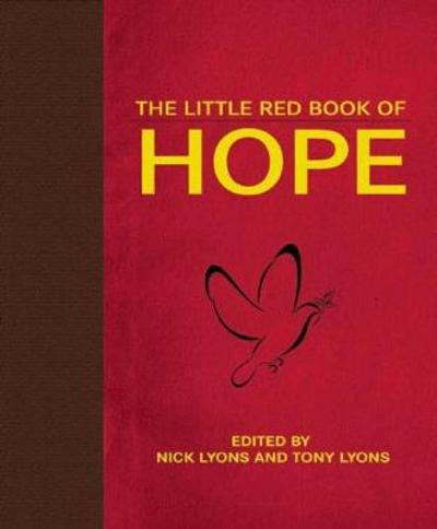 The Little Red Book of Hope - Nick Lyons