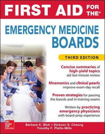 First Aid for the Emergency Medicine Boards Third Edition - Barbara Blok