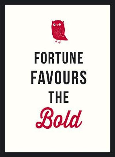Fortune Favours the Bold - Jose Toots