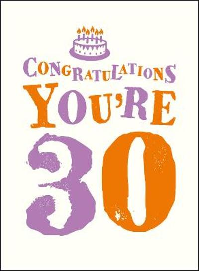 Congratulations You're 30 -