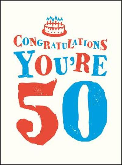 Congratulations You're 50 -