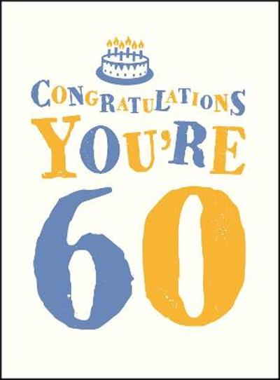 Congratulations You're 60 -
