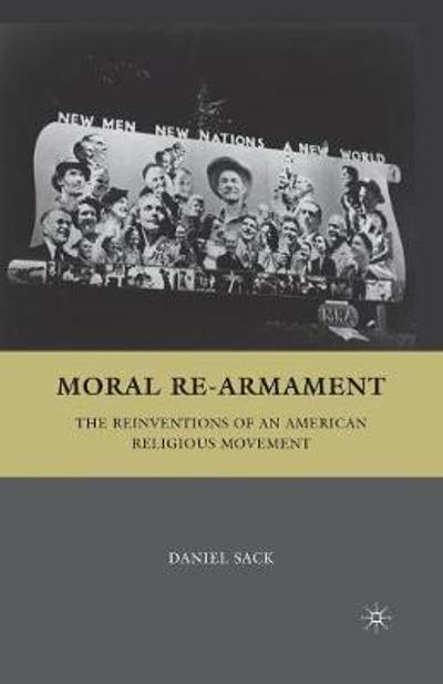 Moral Re-Armament - D. Sack