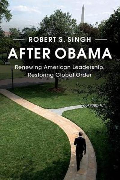 After Obama - Robert S. Singh