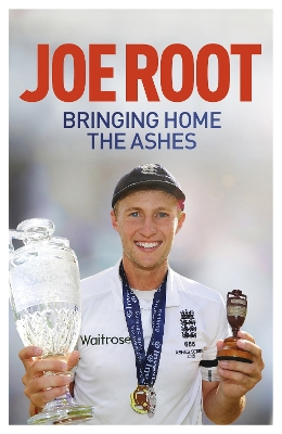 Bringing Home the Ashes - Joe Root