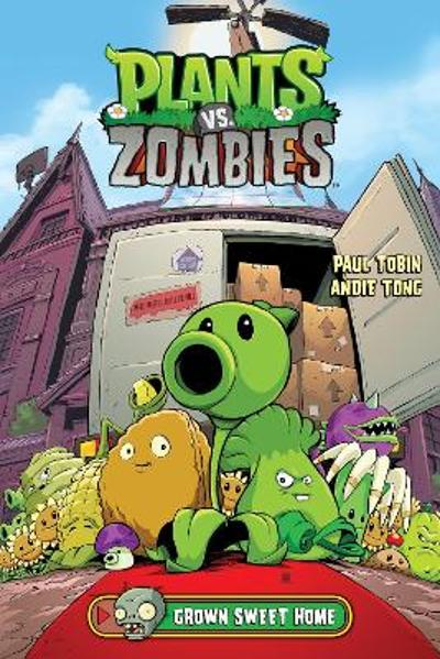 Plants Vs. Zombies Volume 4: Grown Sweet Home - Paul Tobin