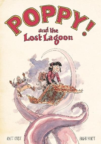 Poppy And The Lost Lagoon - Matt Kindt