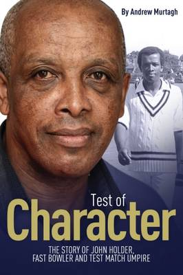 A Test of Character - Andrew Murtagh