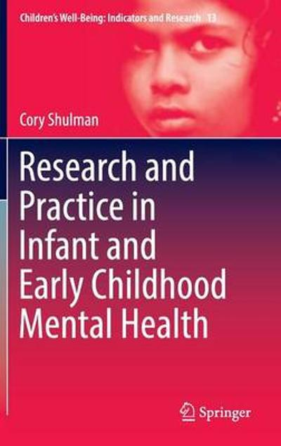 Research and Practice in Infant and Early Childhood Mental Health - Cory Shulman