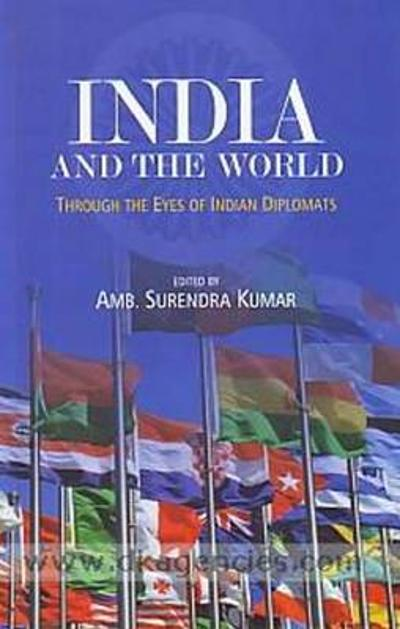 India & the World - Surendra Kumar