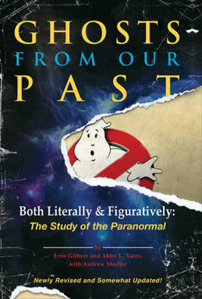 Ghosts from Our Past - Erin Gilbert