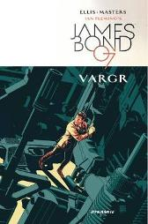 James Bond Volume 1 - Warren Ellis Jason Masters Dom Reardon