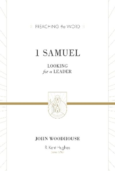 1 Samuel - John Woodhouse