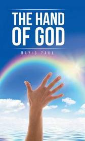 The Hand of God - David Paul