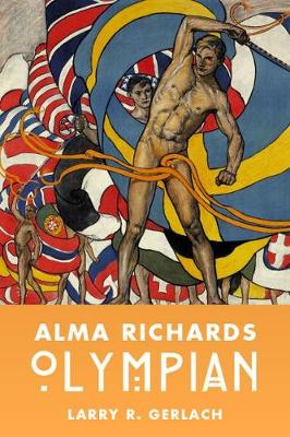 Alma Richards - Larry R. Gerlach