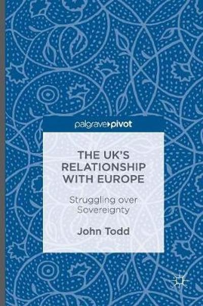 The UK's Relationship with Europe - John Todd