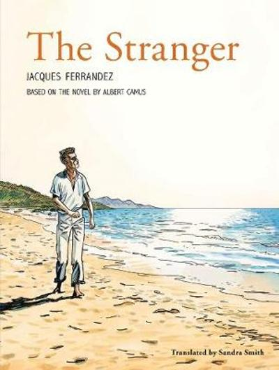 The Stranger - The Graphic Novel - Albert Camus