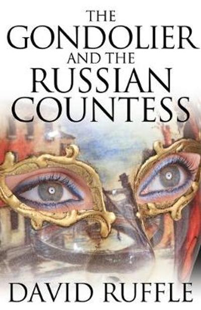The Gondolier and the Russian Countess - David Ruffle