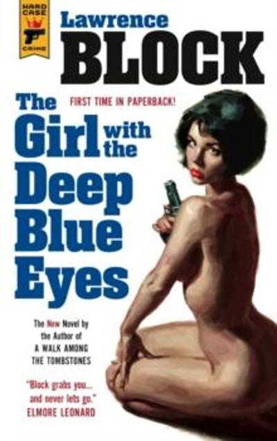 The girl with the deep blue eyes - Lawrence Block