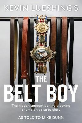 The Belt Boy - Kevin Lueshing