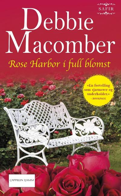 Rose Harbor i full blomst - Debbie Macomber
